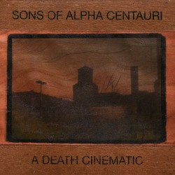 Various Artists – A Death Cinematic / Sons Of Alpha Centaurii - Split