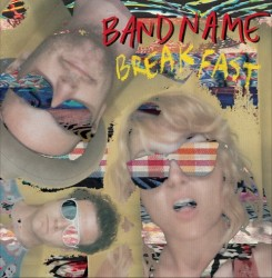 Bandname – Breakfast