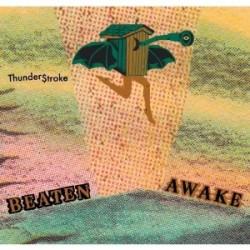 Beaten Awake – Thunderstroke