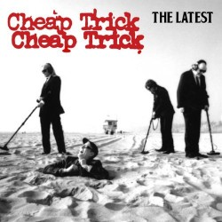 Cheap Trick – The Latest