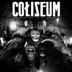 Coliseum – House With A Curse