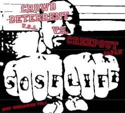 Crowd Deterrent / Creepout – Split