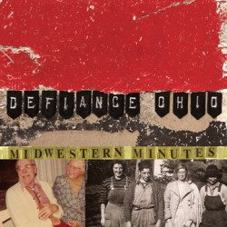 Defiance, Ohio – Midwestern Minutes