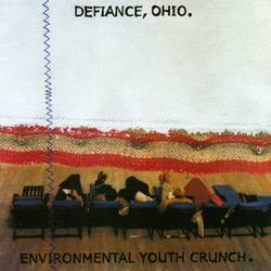 Defiance, Ohio / Environmental Youth Crunch – Split