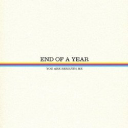 End of a Year – You Are Beneath Me