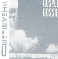Gospel Gossip – Dreamland