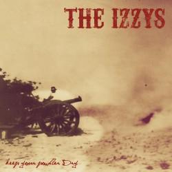 The Izzys – Keep Your Powder Dry