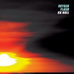 KK Null – Oxygen Flash