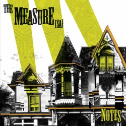 The Measure [SA] – Notes