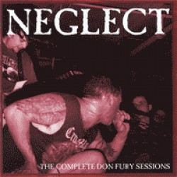 Neglect – The Complete Don Fury Sessions