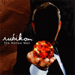 Rubikon – The Hollow Men
