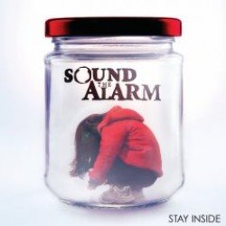 Sound the Alarm – Stay Inside