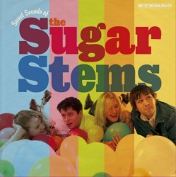 Sugar Stems – The Sweet Sounds of the Sugar Stems