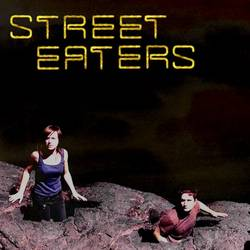 Street Eaters – Self Titled