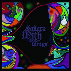 Sailors With Wax Wings – Self Titled LP