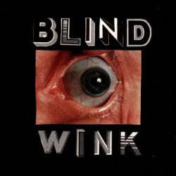 Tenement – Blind Wink