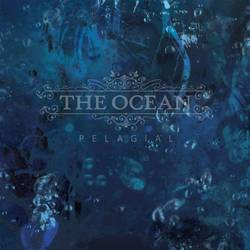 The Ocean – Pelagial