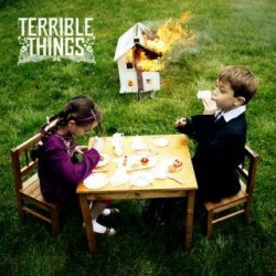 Terrible Things – Self Titled
