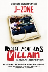 J-Zone – Root for the Villain: Rap, Bullshit, and a Celebration of Failure