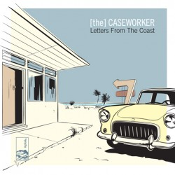 [The] Caseworker – Letters From The Coast