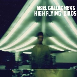 Noel Gallagher's High Flying Birds – Self Titled