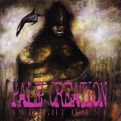 Pale Creation – Twilight Haunt