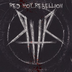 Red Hot Rebellion – Self Titled