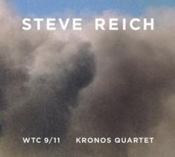 Steve Reich – WTC 9/11