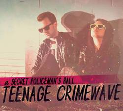 A Secret Policeman's Ball – Teenage Crimewave