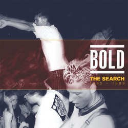 Bold – The Search