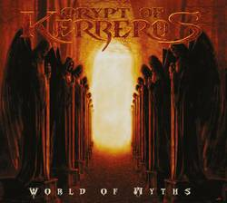 Crypt of Kerberos – World of Myths (2012 reissue)