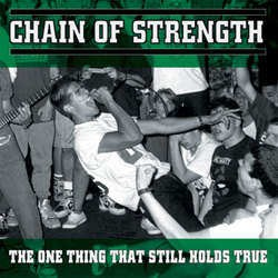 Chain Of Strength – The One Thing That Still Holds True