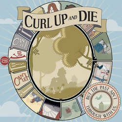 Curl Up And Die – …But The Past Might Be Through With Us