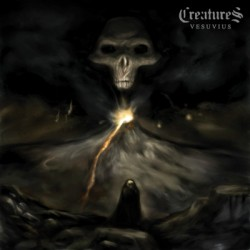 Creatures – Vesuvius