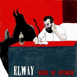 Elway – Hence My Optimism