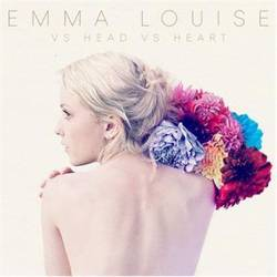 Emma Louise – Vs Head Vs Heart