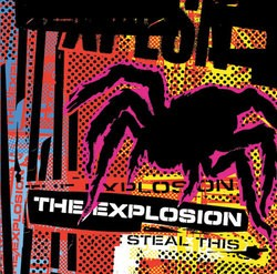 The Explosion – Steal This EP