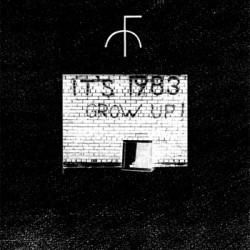 Fist City – It's 1983 Grow Up!