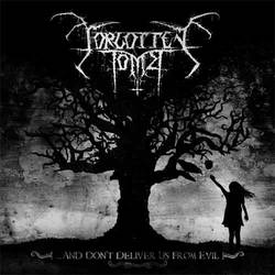 Forgotten Tomb – ...and Don't Deliver Us from Evil