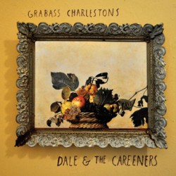 Grabass Charlestons – Dale & the Careeners