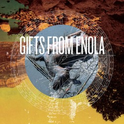 Gifts From Enola – Self Titled