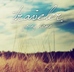 Traveler – Going Home