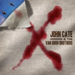 John Cate & The Van Gogh Brothers – X