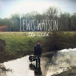 Lewis Watson – The Wild EP