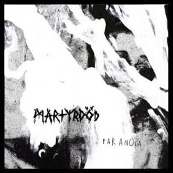 Martyrdöd – Paranoia