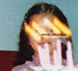 Mental Architects – Celebrations