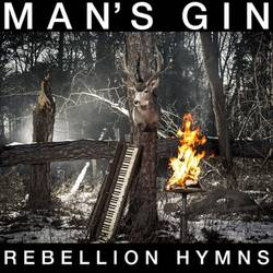 Mans' Gin – Rebellion Hymns