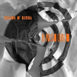 Mission Of Burma – Unsound