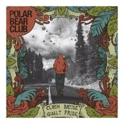 Polar Bear Club – Clash Battle Guilt Pride