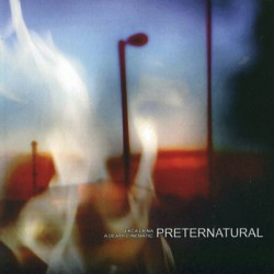 A Death Cinematic / Ekca Liena – Preternatural